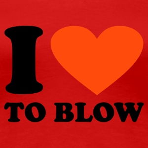 Donkerrood I love to Blow T-shirts - Vrouwen Premium T-shirt