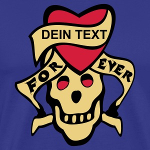 shirt skull tattoo style for ever...dein text - Männer Premium T-Shirt