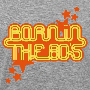 Cendre born in the 80s T-shirts - T-shirt Premium Homme