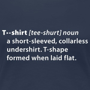Jeans blue T-Shirt Dictionary definition Women's Tees - Women's Premium T-Shirt