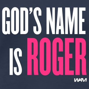 Marine god's name is roger T-shirts - T-shirt Premium Femme