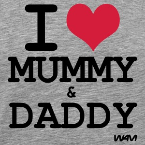 Cenere i love mummy and daddy by wam T-shirt - Maglietta Premium da uomo