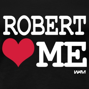Svart robert loves me by wam T-shirts - Premium-T-shirt dam