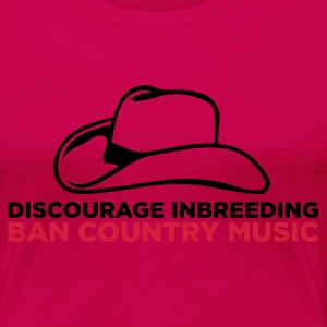 Ban Country Music 2 (ENG, 2c) - Dame premium T-shirt