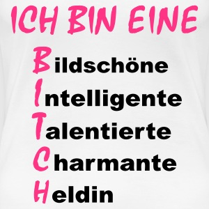 Weiß bitch_2c T-Shirts - Frauen Premium T-Shirt