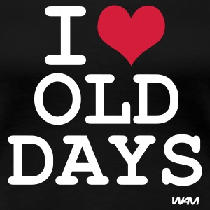 Svart i love old days by wam T-skjorter - Premium T-skjorte for kvinner