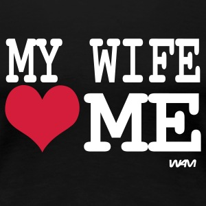 Black my wife loves me by wam Women's T-Shirts - Women's Premium T-Shirt