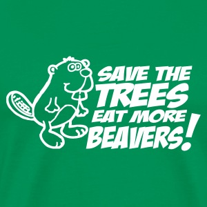 Save the trees eat more beavers t-shirts - Men's Premium T-Shirt
