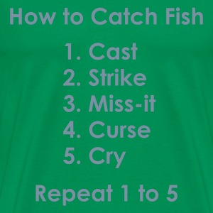 How to Catch a Fish 1 to 5 Fishing T-Shirt - Silver Print - Men's Premium T-Shirt