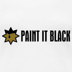 Weiß Paint It Black T-Shirts - Frauen Premium T-Shirt