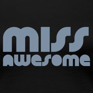 Nero miss awesome T-shirt - Maglietta Premium da donna