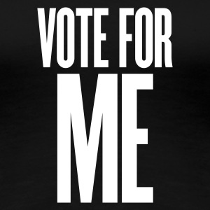 Svart vote for me T-shirts - Premium-T-shirt dam