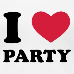 Weiß I Love Party T-Shirts - Frauen Premium T-Shirt