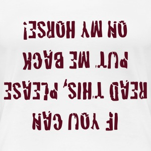 If you can read this, - Frauen Premium T-Shirt