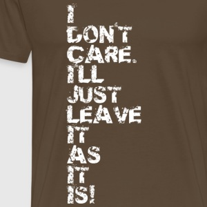 Brown I Don't Care v2 Men's T-Shirts - Men's Premium T-Shirt