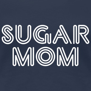 Sugar Mom | Zucker Mutter | Zucker Mama T-Shirts - Premium-T-shirt dam