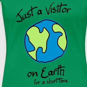 Visitor on Earth T-Shirts - Frauen Premium T-Shirt
