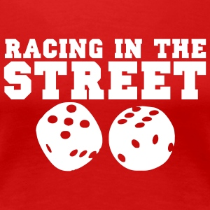 Racing in the Street T-Shirts - Frauen Premium T-Shirt