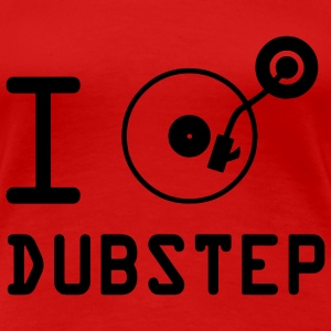 I play dubstep / I Love Dubstep / vinyl DJ turntables T-Shirts - Women's Premium T-Shirt