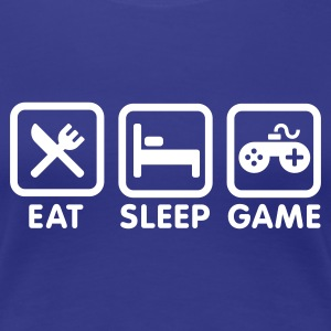 Eat Sleep Game T-Shirts - Frauen Premium T-Shirt