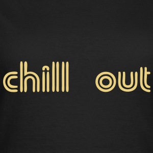 chill_out_33 T-Shirts - Frauen T-Shirt