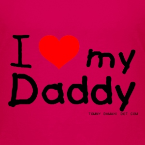 I Love My Daddy Kids' Shirts - Teenage Premium T-Shirt