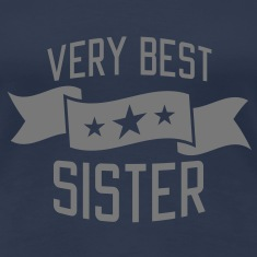Very best Sister T-Shirts