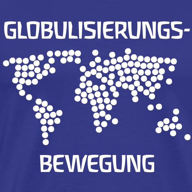 GLOBULISIERUNGS-BEWEGUNG