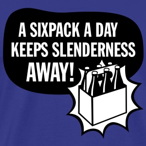 A Sixpack a Day keeps Slenderness away - Männer Premium T-Shirt