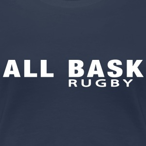 ALL BASK Rugby (1c)   - T-shirt Premium Femme