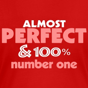 almost perfect and n1 (2c) T-Shirts - Frauen Premium T-Shirt