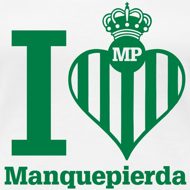 "Camiseta ""I Love Manquepierda"" para Mujer"