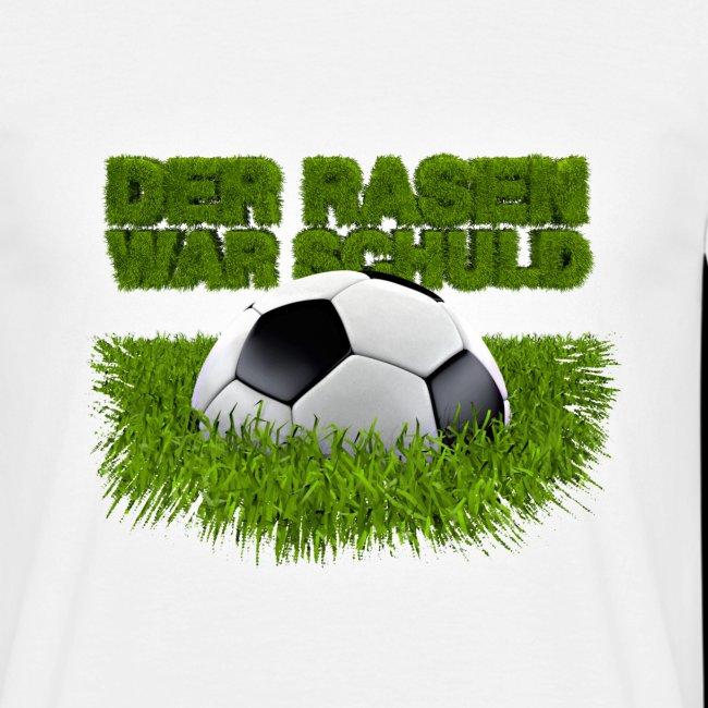 Der Rasen war schuld (Fußball auf Rasen)