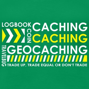 Caching-caching-geocaching 2color - T-shirt Premium Femme
