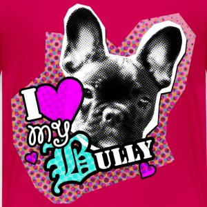 Bully - French Bulldog - Love Kids' Shirts - Teenage Premium T-Shirt