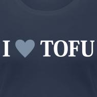 Motiv ~ Womens - I LOVE TOFU