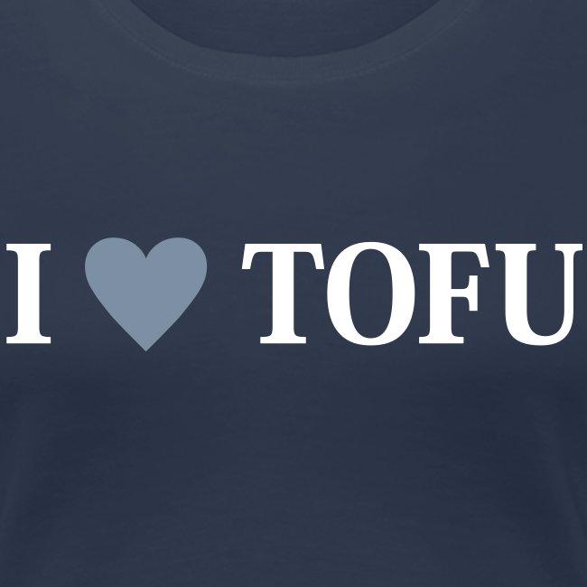 Womens - I LOVE TOFU