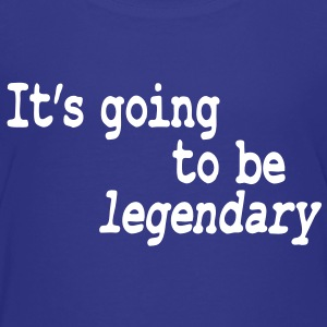 it's going to be legendary T-shirt bambini - Maglietta Premium per ragazzi