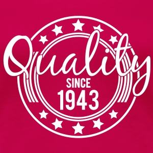 Birthday - Quality since 1943 (uk) T-Shirts - Women's Premium T-Shirt