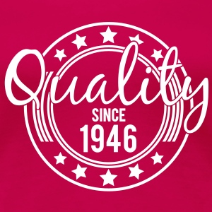 Birthday - Quality since 1946 (sv) T-shirts - Premium-T-shirt dam