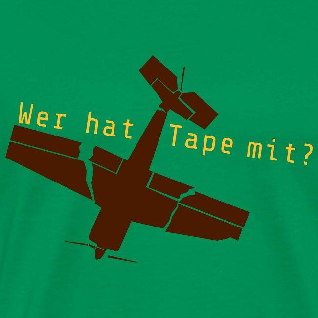 Wer hat Tape mit ?