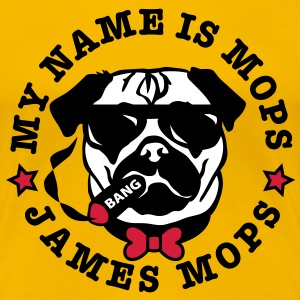 My Name is Mops - James Mops / (03) Bond Agent 007 - Frauen Premium T-Shirt