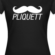 Design ~ WOMEN'S - PLIQUETT Moustache