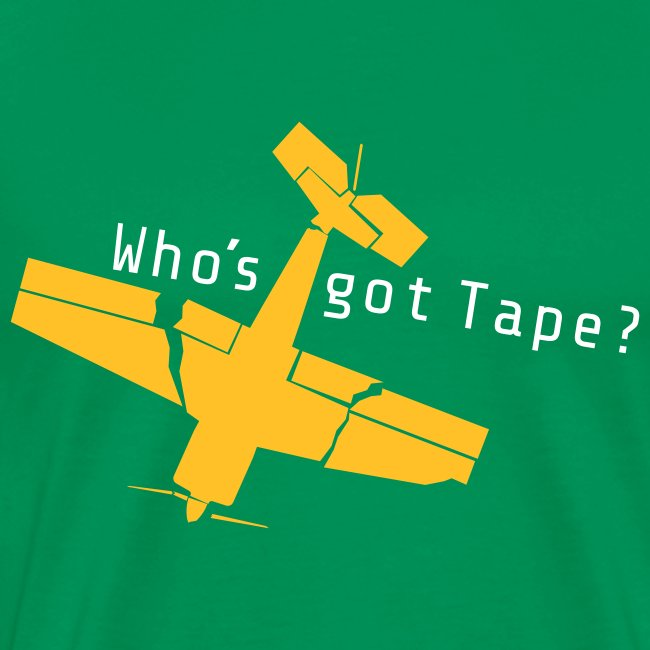 Who´s got Tape?