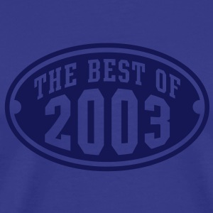 THE BEST OF 2003 - Birthday Anniversary T-Shirt NS - Men's Premium T-Shirt