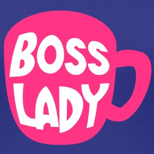 boss lady coffee mug cup hot pink T-Shirts - Women's Premium T-Shirt