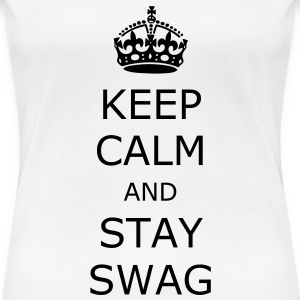 Weiß Keep Calm and Swag T-Shirts - Frauen Premium T-Shirt