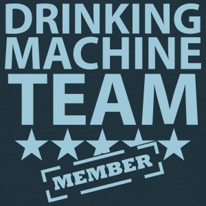drinking machine team member T-Shirts - Männer T-Shirt