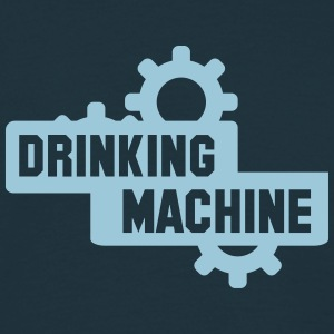 drinking machine T-Shirts - Männer T-Shirt