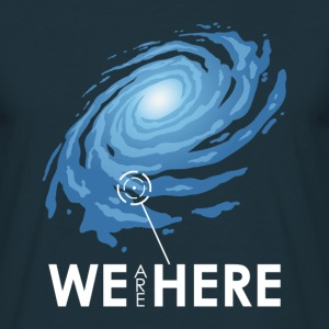 We Are Here - Männer T-Shirt
